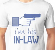 #his in-law Unisex T-Shirt