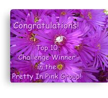 Pretty in Pink Top Ten Challenge Banner Canvas Print