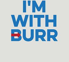 I'M WITH BURR Aaron Burr Election of 1800 Alexander Hamilton Womens Fitted T-Shirt