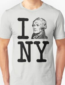 I HAMILTON NEW YORK Alexander Hamilton Greatest City in the World Aaron Burr  Unisex T-Shirt
