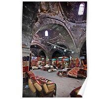 The Bedesten of Kayseri - Turkey Poster