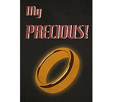 My Precious! Photographic Print