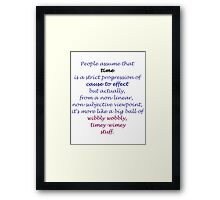 People assume that time [...] (Doctor Who) Framed Print