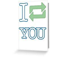 I reblog you 02 - Tumblr Greeting Card