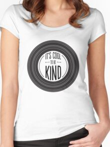 It's Cool to be Kind Women's Fitted Scoop T-Shirt