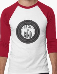 It's Cool to be Kind Men's Baseball ¾ T-Shirt