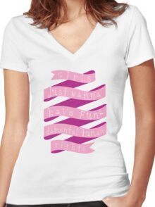 Girls just wanna have fun Women's Fitted V-Neck T-Shirt