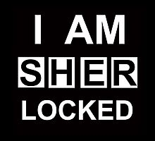 I am Sherlocked by WhovianWizard