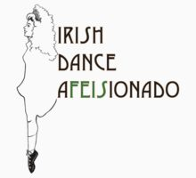 Irish Dance Afeisionado by Mythopoeia