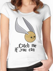 Catch me if you can! Women's Fitted Scoop T-Shirt