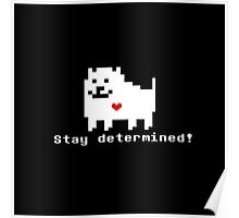 Undertale - Stay Determined! Poster
