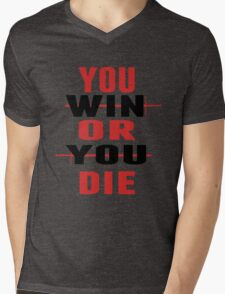 You Win or You Die. Mens V-Neck T-Shirt