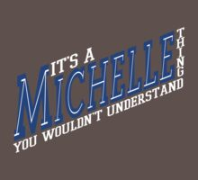 It's A Michelle Thing! - Blueberry by SprayPaint