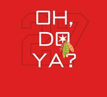 Oh, Do Ya? T-Shirt