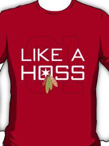 Like a Hoss T-Shirt