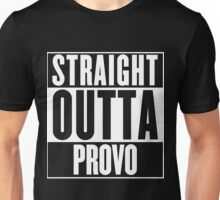 Straight Outta Provo Unisex T-Shirt