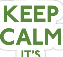 Keep Calm It's Just A Plant Sticker