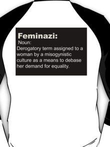 Feminazi- Terminology  T-Shirt