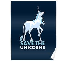 Save the Unicorns Poster