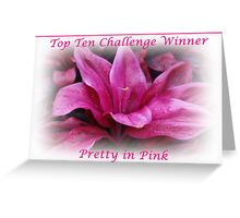 Pretty in Pink Top Ten Challenge Winner Banner Greeting Card