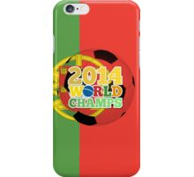 2014 World Champs Ball - Portugal iPhone Case/Skin