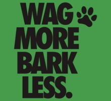 WAG MORE BARK LESS. One Piece - Short Sleeve