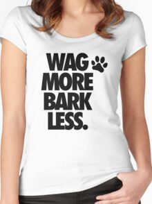 WAG MORE BARK LESS. Women's Fitted Scoop T-Shirt