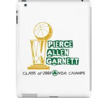Pierce & Allen & Garnett - Boston Celtics 2008 Champions iPad Case/Skin