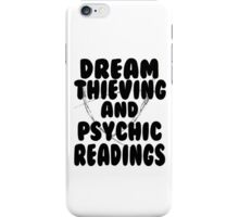 Dream Thieving and Psychic Readings Black on White iPhone Case/Skin