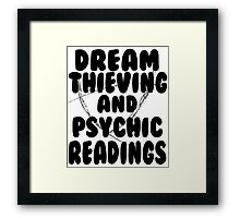 Dream Thieving and Psychic Readings Black on White Framed Print