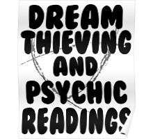 Dream Thieving and Psychic Readings Black on White Poster