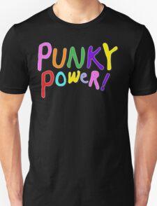 Punky Power Unisex T-Shirt