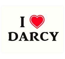 I love Darcy Art Print