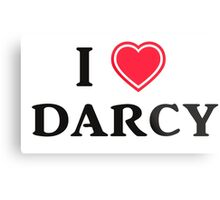 I love Darcy Metal Print