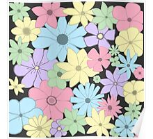 Girly Pastel Flowers Are Fun! Poster