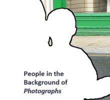 People in the Background of Photographs Sticker