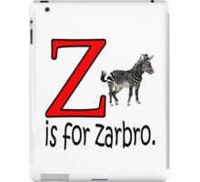 Funny Alphabet: Z is for Zebra iPad Case/Skin