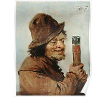 Teniers, David The Younger - A Peasant Holding A Glass. Man portrait: strong man, boy, male, beard, business suite, masculine, boyfriend, smile, manly, sexy men, mustache Poster