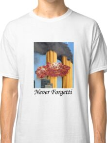 Never Forgetti Classic T-Shirt
