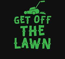 get off the lawn (with mower) Unisex T-Shirt