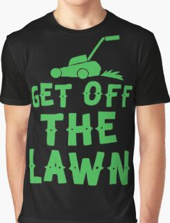 get off the lawn (with mower) Graphic T-Shirt
