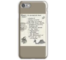 Oh, the Places I'd Rather Be iPhone Case/Skin