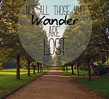 Not all those who wander are lost by Charlotte O'Daly