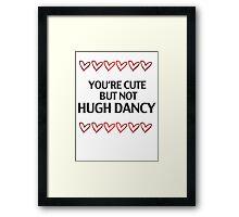 cute but not Hugh Dancy - life ruiner 02 Framed Print