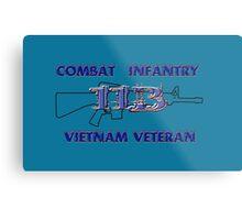 11Bravo - Combat Infantry - Vietnam Veteran Metal Print