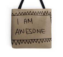 I am awesome  Tote Bag