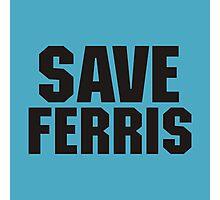 save ferris bueller Photographic Print