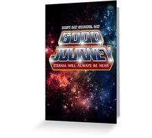Good Journey Greeting Card