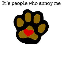 I Love Dogs People Annoy Me by kwg2200