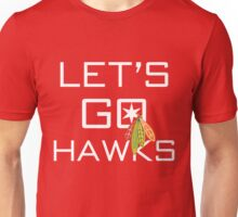 Let's Go Hawks Unisex T-Shirt